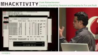 Hacktivity 2012 - Vivek Ramachandran - Cracking WPA/WPA2 Personal and Enterprise for Fun and Profit
