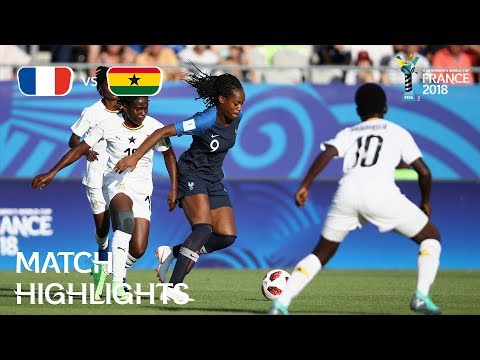 France v. Ghana - FIFA U-20 Women's World Cup France 2018- M