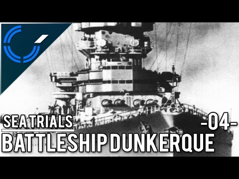 Sea Trials - 04 - Battleship Dunkerque - World of Warships Ranked Battles