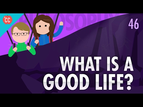 Thumbnail: What Is A Good Life?: Crash Course Philosophy #46