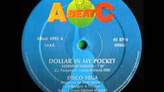 Disco Vega - Dollar In My Pocket (Extended Version)