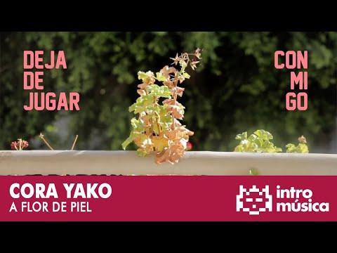cora-yako---a-flor-de-piel-(lyric-video)