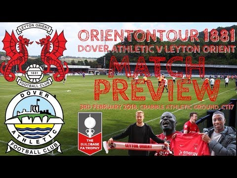 Fa Trophy 3rd Round Dover Athletic Vs Leyton Orient Preview
