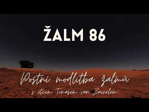 Žalm 86 - postní modlitba