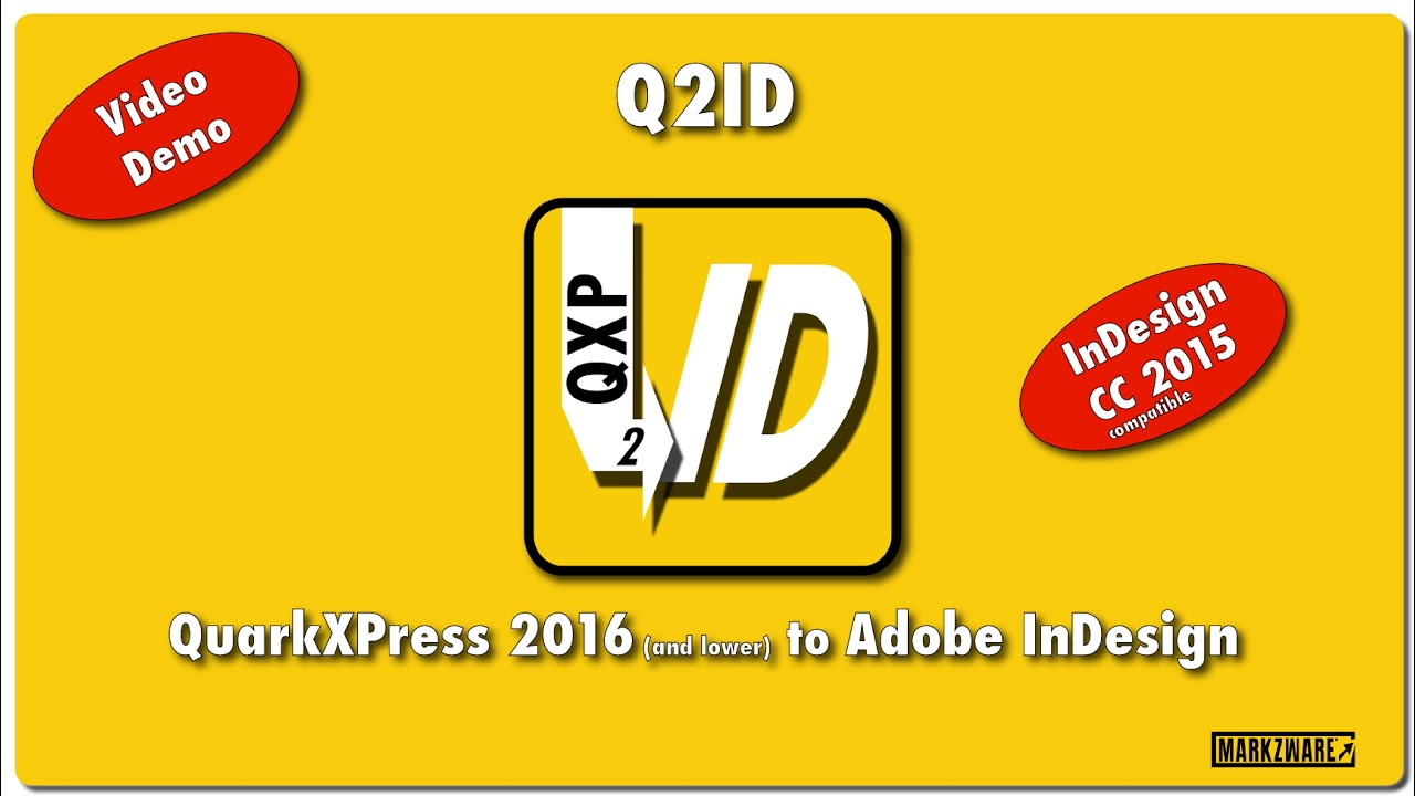 QuarkXPress to InDesign --- Q2ID with NEW QXP 2016 Support