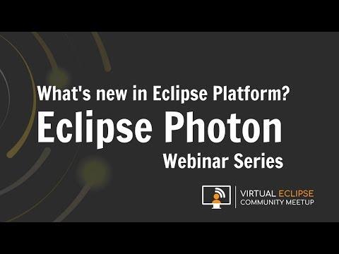 vECM | What's new in Eclipse Platform? - Eclipse Photon Series