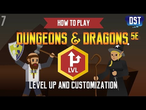 How to Play Dungeons and Dragons 5e - Level Up and Customization