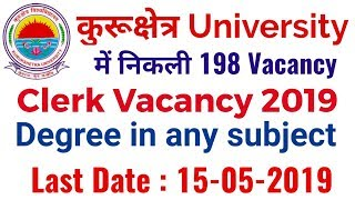 KUK Clerk Vacancy 2019 | कुरुक्षेत्र University Clerk भर्ती 2019। Employments Point