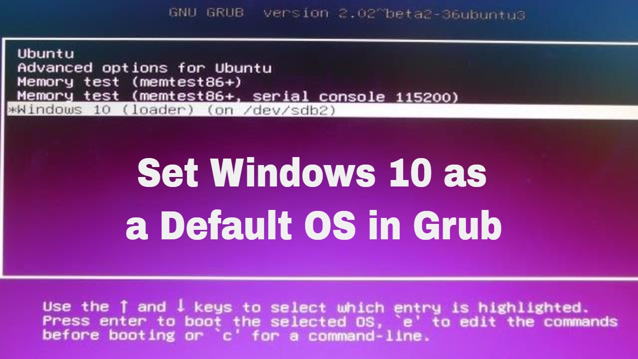 How to Change Default OS in GRUB | Set WIndows as Default OS