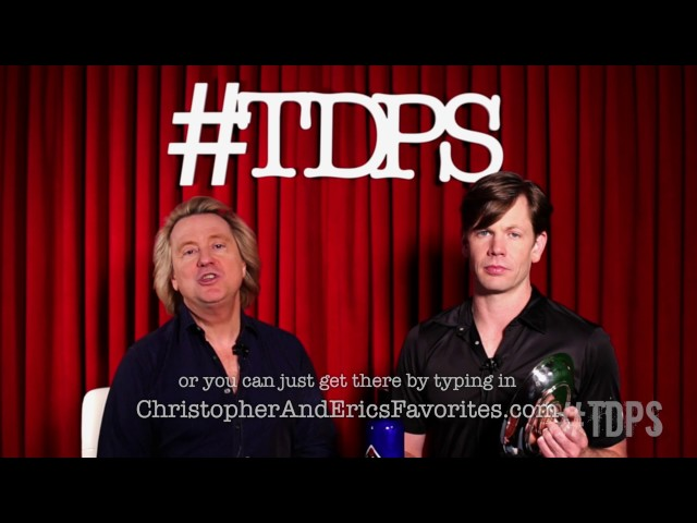 Christopher & Eric's Favorites Ep. 1 | #TDPS with Christopher Rice & Eric Shaw Quinn