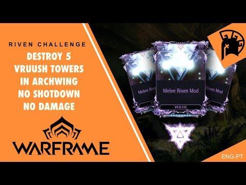 Desafio Riven Challenge Destruir 5 Torres Vruush em Archwing