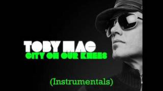 City On our Knees - Tobymac (Instrumentals)
