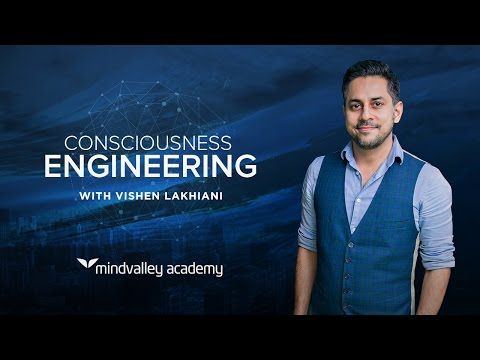 Consciousness Engineering by Vishen Lakhiani