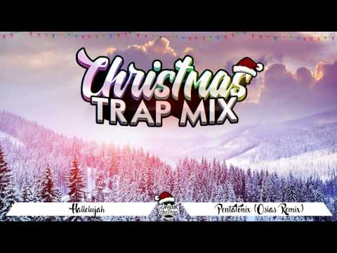 CHRISTMAS TRAP MIX 2018  1HOUR  DREAM THE TRAP