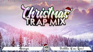 CHRISTMAS TRAP MIX 2018 || 1HOUR || DREAM THE TRAP
