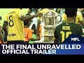 The Final Unravelled | Trailer | MFL Productions