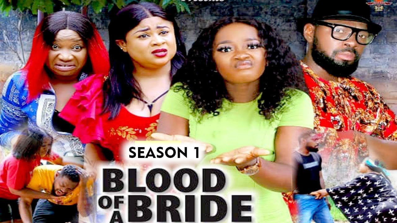 Download BLOOD OF A BRIDE (SEASON 1) {TRENDING NEW MOVIE} - 2021 LATEST NIGERIAN NOLLYWOOD MOVIES