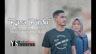 YASIR IRABY-RASA RINDU-(Official Video Clip) Lagu Terbaru Dari Ys Media Music
