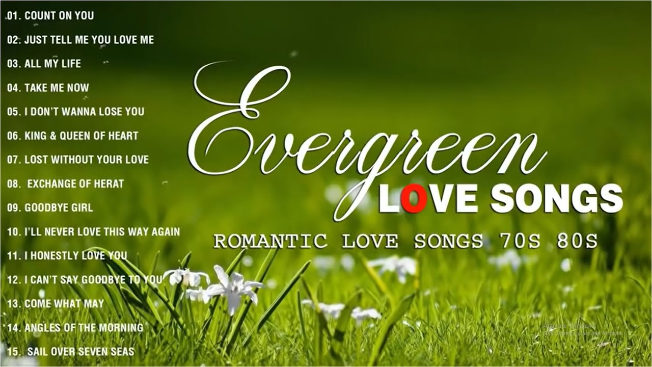 Best Evergreen Love Songs -  Nonstop Cruisin Romantic Love Song Collection  -  Sweet Memories Songs