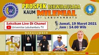 PROSPEK BERWIRAUSAHA KAUM MILENIAL DI LABUHANBATU PART 2