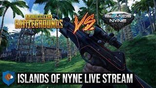 Islands of Nyne Battle Royale Live Stream