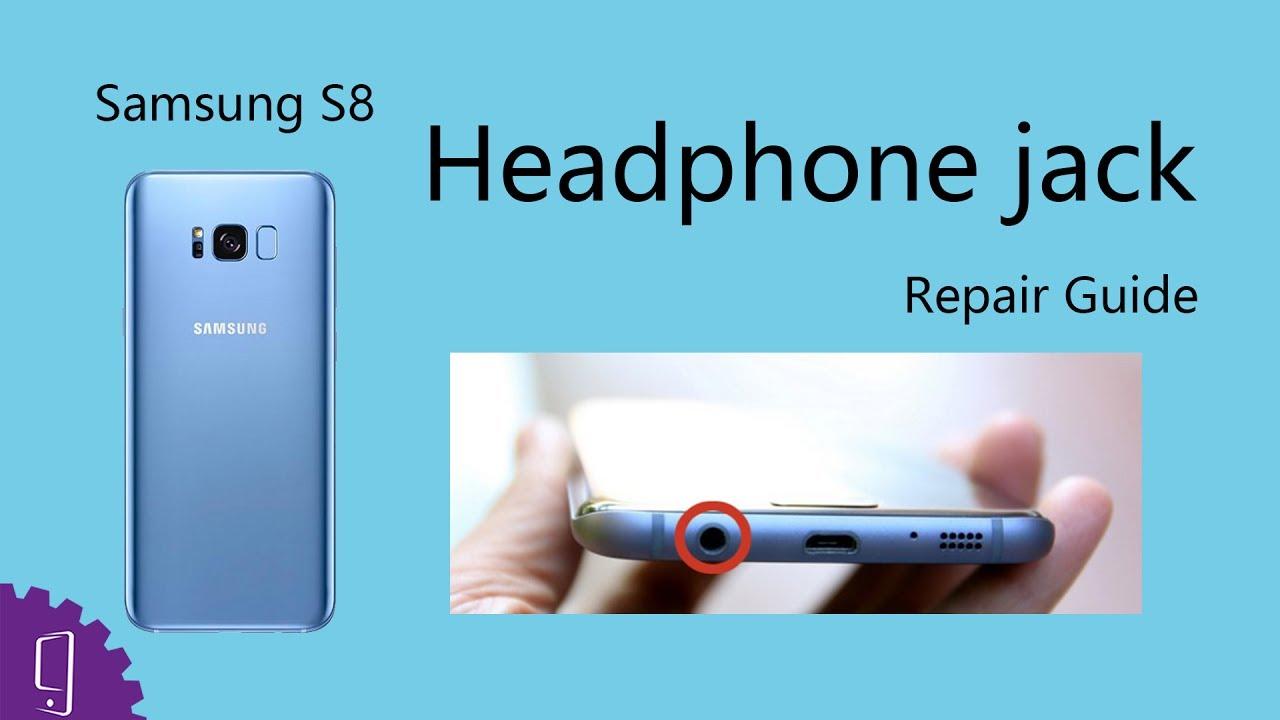 Samsung Galaxy S8 Plus Headphone jack Repair Guide