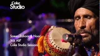 Download Aik Alif, Noori & Saieen Zahoor MP3 song and Music Video