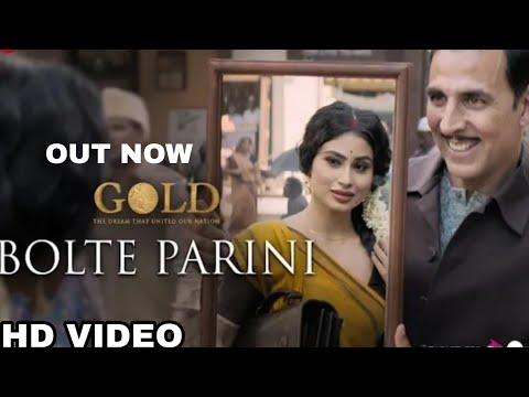 """Gold Songs """"Bolte Parini"""" Out Now , Gold, Akshay Kumar, Mouni Roy, Arko, Reema Kagdi"""