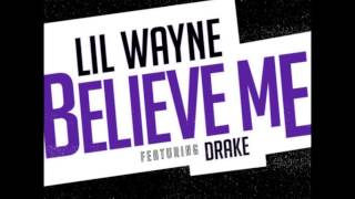Repeat youtube video Lil Wayne - Believe Me (Chopped & Screwed)