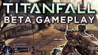 Titanfall Beta - PC Gameplay Live Commentary ( 1080p Max Graphics )