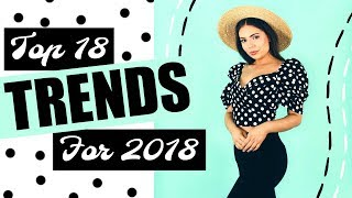 Top 18 Fashion Trends for 2018