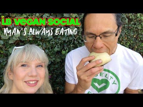 Ryan's Always Eating Vlog: Long Beach Vegan Social Popup