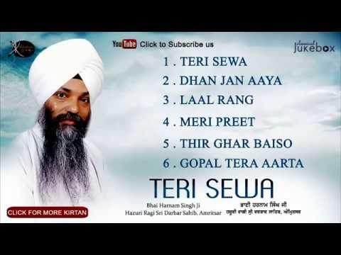 Jukebox | Bhai Harnam Singh ji | Teri Sewa | Shabad Gurbani | Kirtan | Full Album | Audio