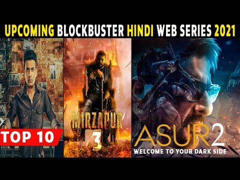 Top 10 Best Upcoming Hindi Web Series 2021 Most Anticipated Web Series