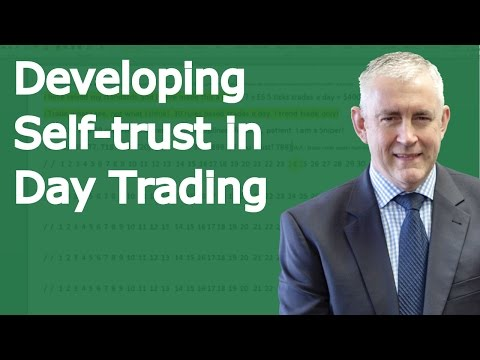 Mastering The Art Of Day Trading. Developing Self-trust