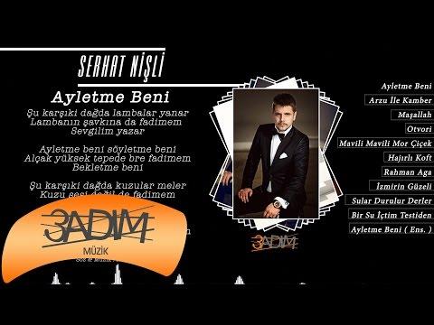 Serhat Nişli - Ayletme Beni ( Official Lyric Video )