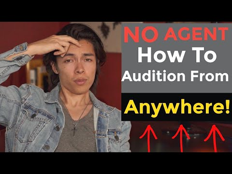 How To Find Acting Auditions Without An Agent And Audition From ANYWHERE!