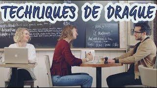 TECHNIQUES DE DRAGUE (avec MARION SECLIN et KEYVAN KHOJANDI)  / Maud Bettina-Marie