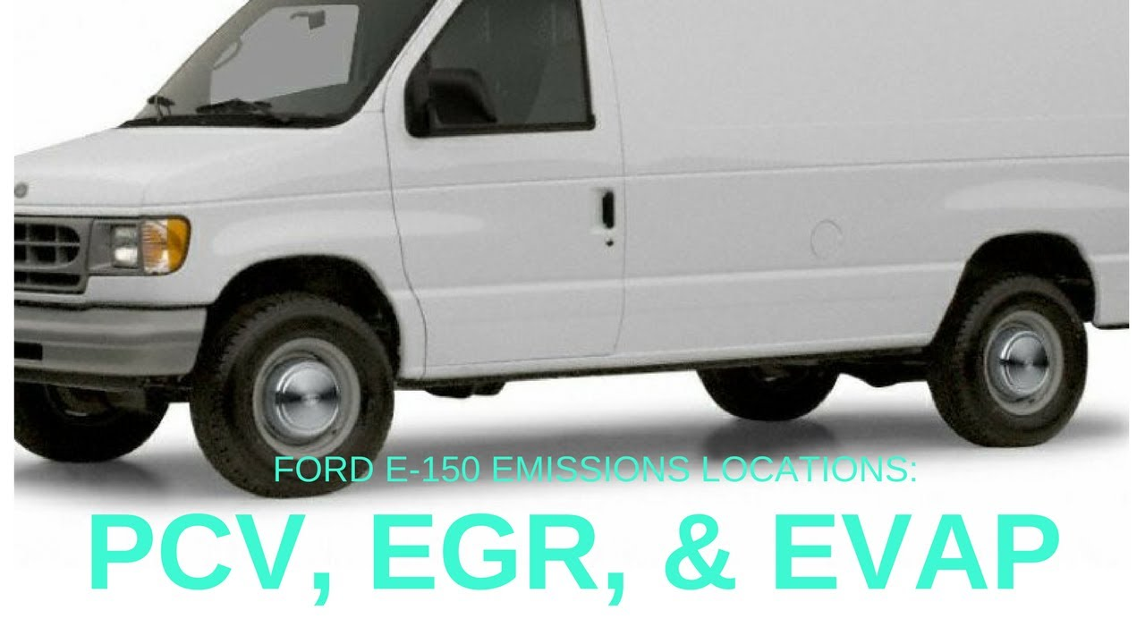 Ford Econoline Emissions Pcv Egr Evap Canister Purge Locations 1986 F 250 Fuel Filter Location
