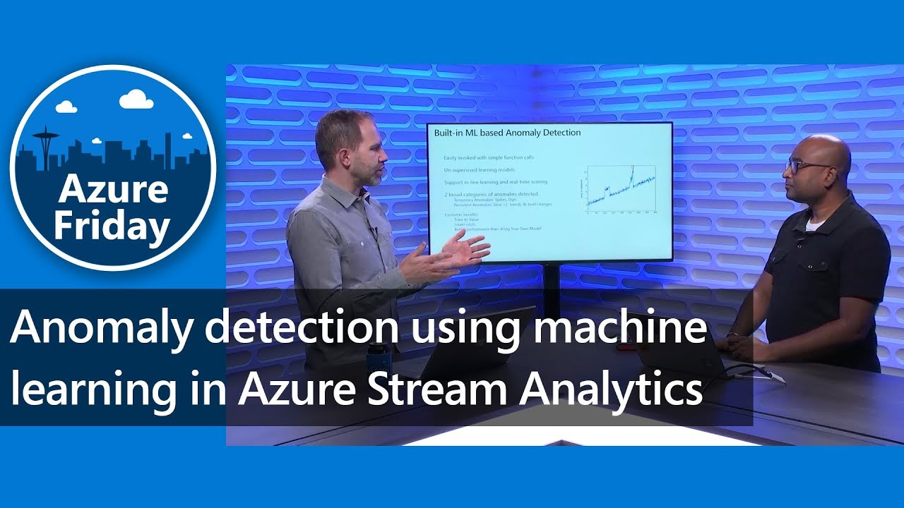 Anomaly detection using machine learning in Azure Stream Analytics | Azure Friday