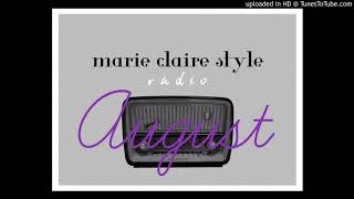 marie claire style radio - August thumbnail