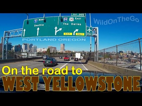 Portland Oregon to West Yellowstone Montana - Full Time RV Travel