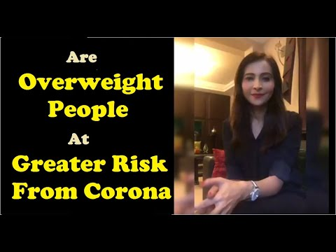 Are Overweight People At Greater Risk From Corona?