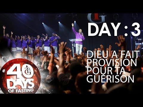 Pasteur Gregory Toussaint   40 DAY FAST - DAY 3   Dieu a fait provision pour ta guérison