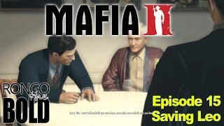 Rongo Completes Mafia 2 | Episode 15 | Saving Leo