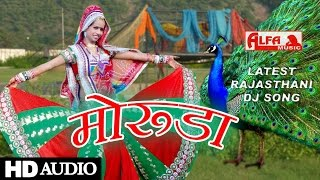 Latest Rajasthani Dj Song 2015 Moruda  Alfa Music Rajasthani Audio