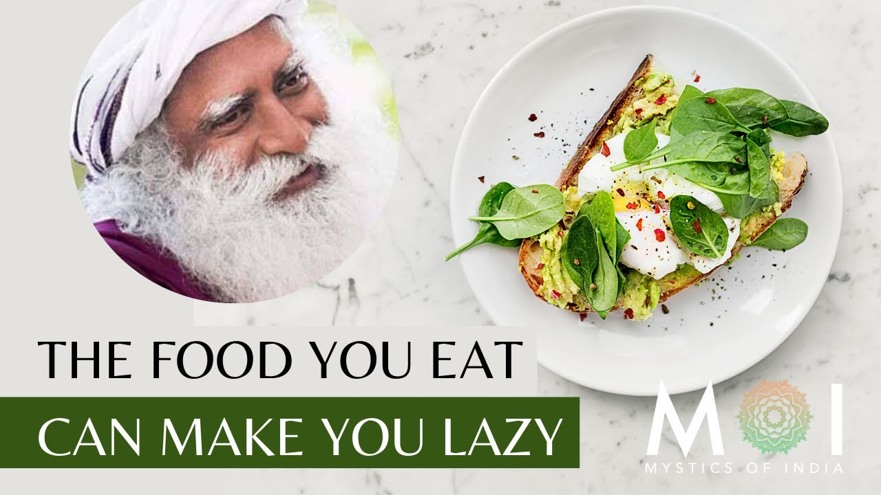 Sadhguru on How Food Affects Your Energy | Mystics Of India