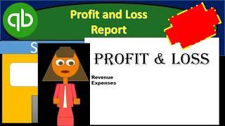 QuickBooks Pro 2019 Profit and Loss Generation, Analysis, and Export to Excel - QuickBooks Desktop