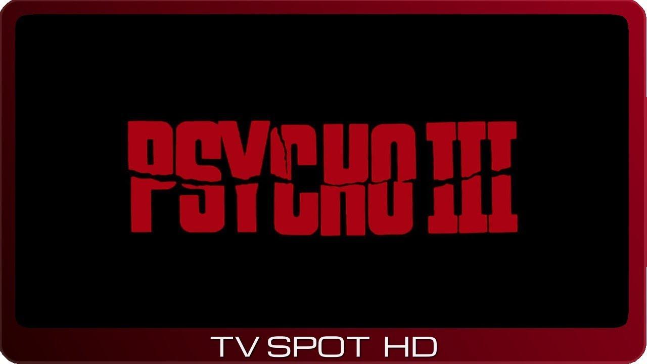 Psycho III ≣ 1986 ≣ TV Spot