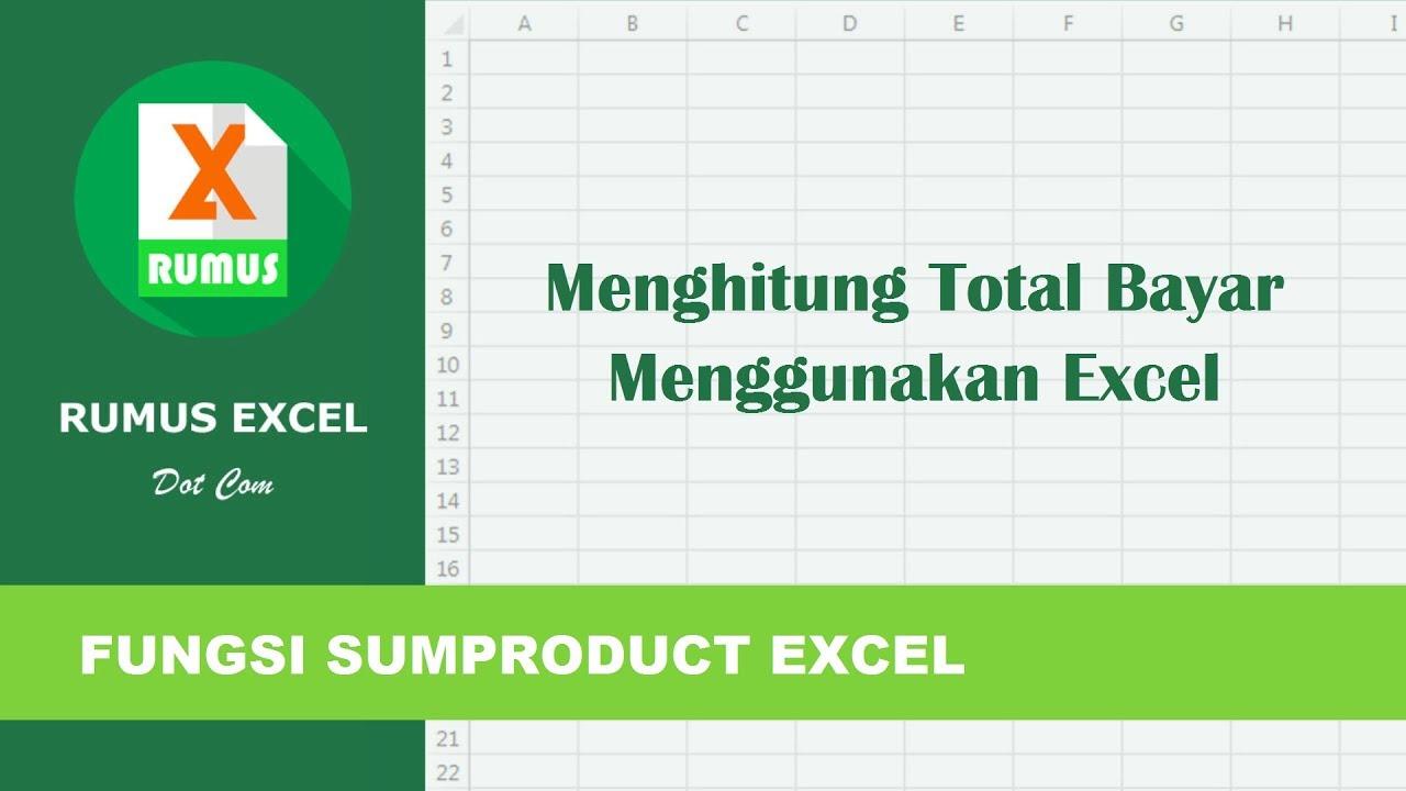 Menghitung Total Bayar Menggunakan Excel - YouTube